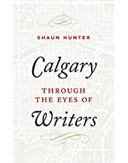 Calgary through the Eyes of Writers