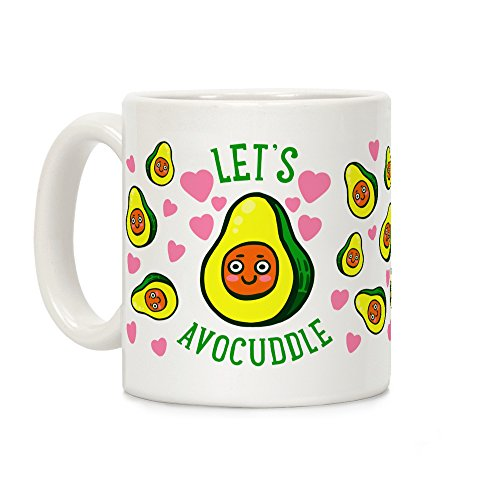Lets Avocuddle White 11 Ounce Ceramic Coffee Mug by LookHUMAN by LookHUMAN