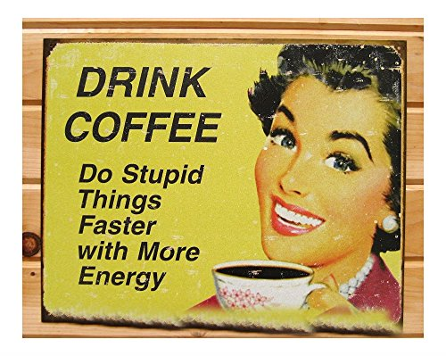 DRINK COFFEE Do Stupid Things Faster FUNNY TIN SIGN metal poster wall decor 1425 from Unknown