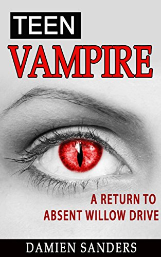 Vol. 2: Teen Vampire: A Return to Absent Willow Drive (Coffins Willow)
