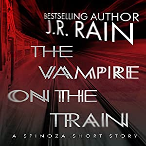 The Vampire on the Train: A Spinoza Story Audiobook