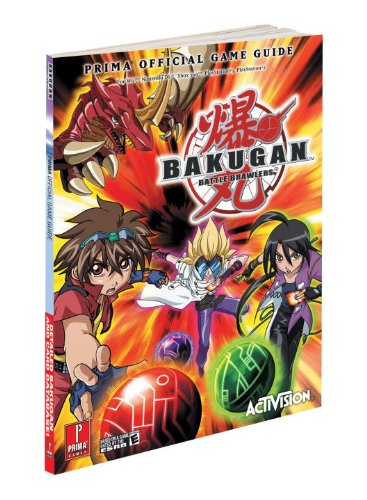 (Bakugan Battle Brawlers: Prima Official Game Guide )