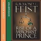 Rise of a Merchant Prince Hörbuch von Raymond E. Feist Gesprochen von: Peter Joyce