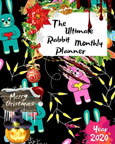 Halloween Hats Clipart (The Ultimate Merry Christmas Rabbit Monthly Planner Year 2020: Best Gift For All Age, Keep Track Planning Notebook & Organizer Logbook For Weekly And ... Your Goals With The Pretty)