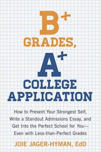 B Grades A College Application How To Present Your