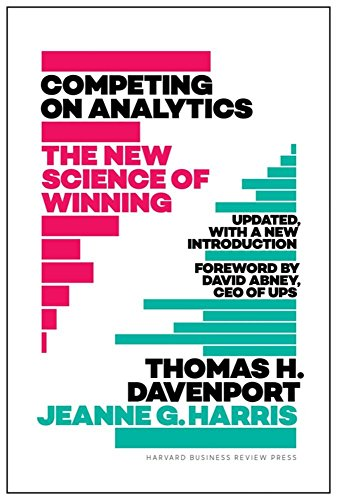 Book cover from Competing on Analytics: The New Science of Winning; With a New Introduction by Thomas H. Davenport