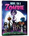 Daddy I'm a Zombie [DVD]<br>$459.00
