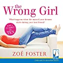 The Wrong Girl Audiobook by Zoe Foster Narrated by Aimee Horne
