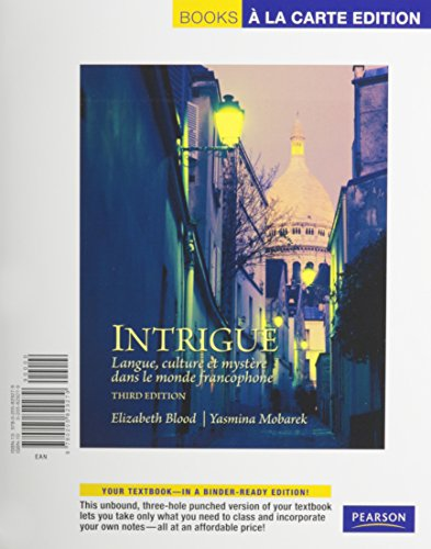 Intrigue: langue, culture et mystere dans le monde francophone, Books a la Carte Plus MyFrenchLab (multi semester access