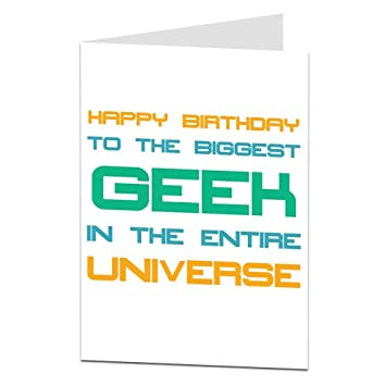 Biggest geek in the universe funny sarcastic birthday card amazon biggest geek in the universe funny sarcastic birthday card m4hsunfo