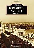 Brookgreen Gardens: Atalaya (Images of America)