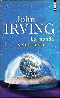 Le Monde selon Garp, by John Irving