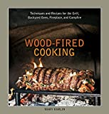 img - for Wood-Fired Cooking: Techniques and Recipes for the Grill, Backyard Oven, Fireplace, and Campfire book / textbook / text book