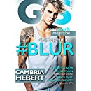 #Blur (The GearShark Series Book 4)