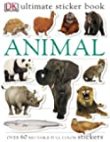 Ultimate Sticker Book: Animal (Ultimate Sticker Books)