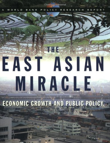 the-east-asian-miracle-economic-growth-and-public-policy-world-bank-policy-research-report