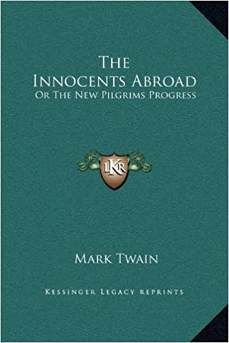 Amazon The Innocents Abroad Or The New Pilgrims Progress
