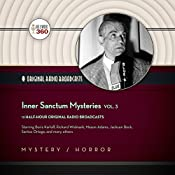 Inner Sanctum Mysteries, Vol. 3: The Classic Radio Collection |  Hollywood 360,  CBS Radio - producer