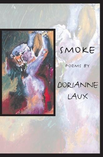 Read Online Smoke (American Poets Continuum: 62) pdf