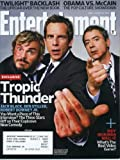 Entertainment Weekly August 15, 2008 Jack Black & Ben Stiller & Robert Downey, Jr./Tropic Thunder Cover, Pam Anderson, America Ferrera/Ugly Betty, Holly Hunter/Grace