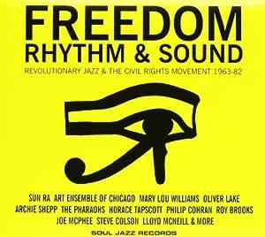 Freedom Rhythm & Sound Revolutionary Jazz 1963-82