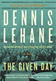 The Given Day, Dennis Lehane, 0062190946