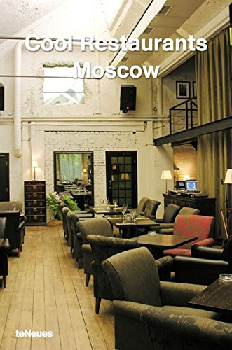 Cool Restaurants Moscow by teNeues