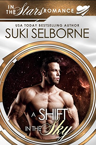 A Shift in the Sky: In the Stars Romance