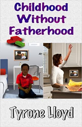Childhood Without Fatherhood