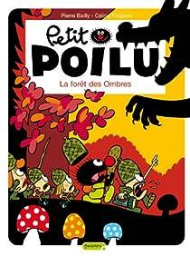 Petit Poilu, tome 8 : La forêt des ombres par Bailly
