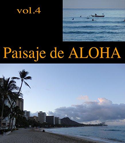 Descargar Libro Paisaje De Aloha Vol.4 J Nesmith