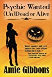 Psychic Wanted (Un)Dead or Alive (SDF) (Volume 4)