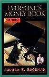 Everyone's Money Book on College, Jordan E. Goodman, 0793153816