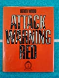 Attack Warning Red, Derek Wood, 0356084116