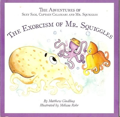 The Exorcism of Mr. Squiggles