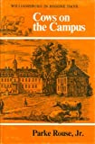 img - for Cows on the Campus: Williamsburg in Bygone Days book / textbook / text book