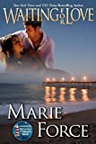 Waiting for Love, Marie Force, 1482500051