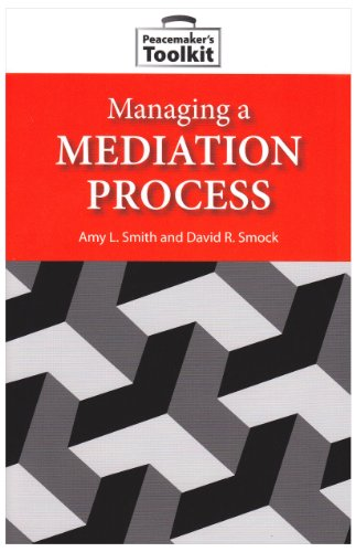 Managing a Mediation Process (Peacemaker Toolkits)