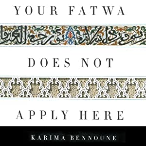 Your Fatwa Does Not Apply Here Audiobook
