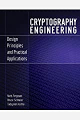 Cryptography Engineering: Design Principles and Practical Applications Paperback