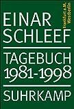 Tagebuch 1981–1998: Frankfurt am Main, Westberlin