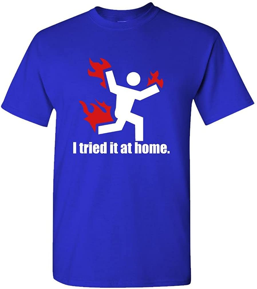 I Tried IT at Home - T-Shirt