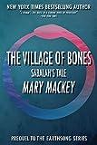 The Village of Bones: Sabalah's Tale (Earthsong Series)