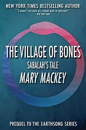 The village of bones sabalahs tale earthsong series kindle print list price 1199 fandeluxe Gallery