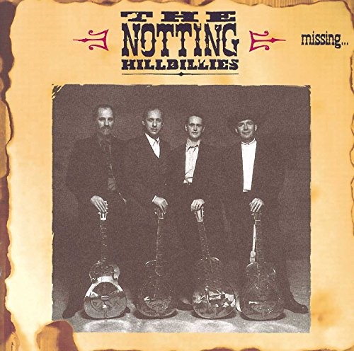 The Notting Hillbillies - Missing [No USA] (United Kingdom - Import)