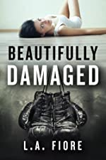 Beautifully Damaged