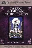 Tarot and Dream Interpretation, Julie Gillentine, 073870220X