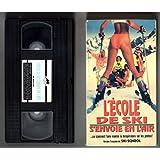 L'ÉCOLE DE SKI S'ENVOIE EN L'AIR V.F. de SKI SCHOOL (EN FRANÇAIS (DOUBLÉ EN QUÉBÉCOIS), FILM VHS, NTSC).
