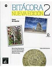 Bitácora Nueva edición 2 Libro del alumno: Bitácora Nueva edición 2 Libro del alumno: Vol. 2