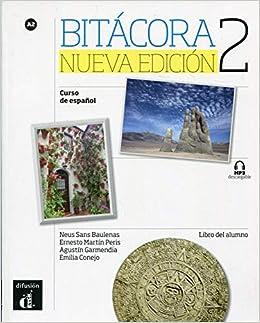 Bitacora. Libro Del Alumno. Livello A2. Per Le Scuole Superiori. Con Cd Audio. Con E-book. Con Espansione Online: Bitácora 2. Nueva Edición. Libro Del Alumno Epub Descargar